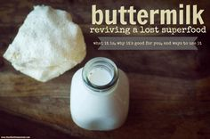 """Buttermilk: """"Grandma's probiotic"""" and why it's important to revive this lost super food!"""