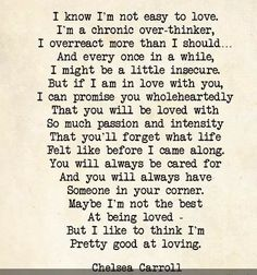 Not easy to love via Word Porn Quotes For Him, Great Quotes, Quotes To Live By, Inspirational Quotes, In Love With You Quotes, True Quotes, Words Quotes, Wise Words, Sayings