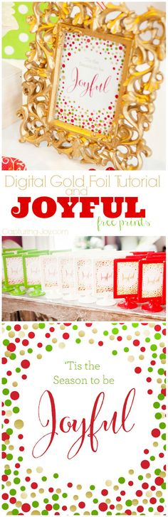 Christmas Gift idea or decoration: Gold, Green, & Red Joyful Print in 3 different colors with digital gold foil. Including a step by step on how to use gold foil in the digital form. Also featureing Ikea Tolsby frames.- Capturing Joy with Kristen Duke