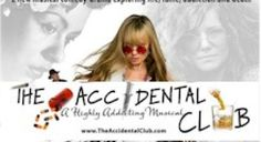 """The Accidental Club - """"A Highly Addicting Musical"""""""
