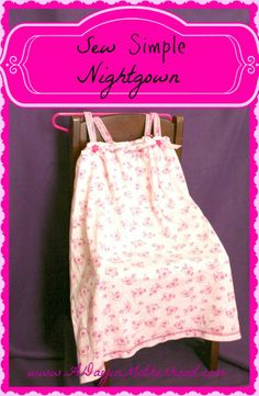 How to Make a Little Girl Nightgown! So easy and cute!