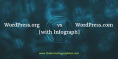 Explore the comprehensive article on WordPress.org vs WordPress.com along with detailed infograph. Choose best among free and paid WordPress.