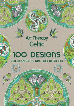 Art Therapy: Celtic: 100 Designs, Colouring in and Relaxation by Michel Solliec Celtic Spiral, Celtic Art, Celtic Knots, Coloring Book Art, Adult Coloring, Colouring, Fox Collection, Anti Stress, Book Writer