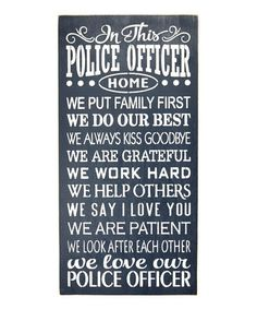 Look what I found on #zulily! 'Police Officer Home' Wall Sign #zulilyfinds