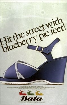 Bata, Hit the street with blueberry pie feet!