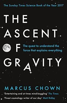Buy The Ascent of Gravity: The Quest to Understand the Force that Explains Everything by Marcus Chown and Read this Book on Kobo's Free Apps. Discover Kobo's Vast Collection of Ebooks and Audiobooks Today - Over 4 Million Titles! Free Reading, Reading Lists, Got Books, Books To Read, National Geographic Kids, Science Books, What To Read, Book Photography, Love Book