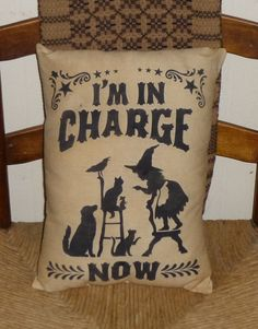 Im In Charge Now Country Primitive Autumn by oldetimegatherings, $9.49