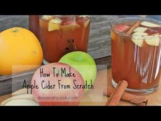 ~How To Make Amazing Apple Cider From Scratch- Easy Apple Cider Recipe - YouTube