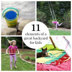 11 Elements of a a great Kid Friendly Backyard