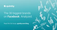 The 30 biggest brands on Facebook. Analyzed in-depth. Get deep insights in the posting strategy from Startbucks, Oreo and Co.