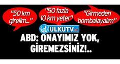 ABD'den Akp'nin Suriye'ye Girme Hevesine Veto !