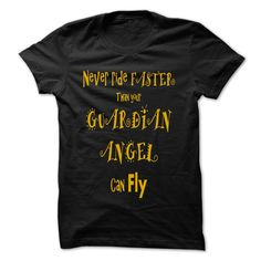 Motorcycle T-Shirt Never Ride Faster Than your Guardian Angel can Fly
