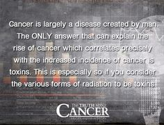 What really causes cancer? Why are the chances of getting cancer so much higher now than they were 100 years ago?