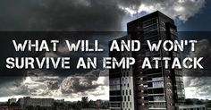 What Will and Won't Survive an EMP Attack