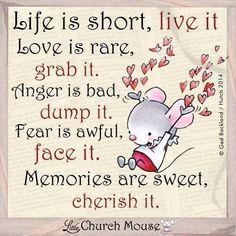 Het leven is kort...