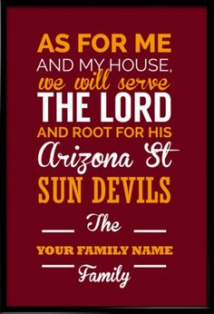 Arizona St Sun Devils Christian Family Wall Print.  Take a look at our Etsy store, choose your favourite item and use FATHERSDAY15 coupon code for Free shipping within US! #inspirational #quote #poster #mancave #fathersday #gift