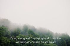 Die Young, Thats The Way, Play Hard, My Father, Beautiful Places, Around The Worlds, Travel, Life, Outdoor