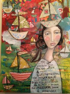 Kelly Rae Roberts - on a Voyage.  Courage.  Transformation.