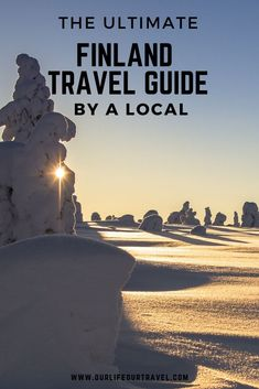 Everything you need to know about traveling to Finland. Local advices and tips from a local. Finland Travel Guide. Lapland northern lights: Where to see the northern lights? Finnish food: What to eat in Finland? Best cities in Finland. Must do activities in Finland. Finland best of attractions and top sights. #finland #finlandtravel #lapland #ourlifeourtravel