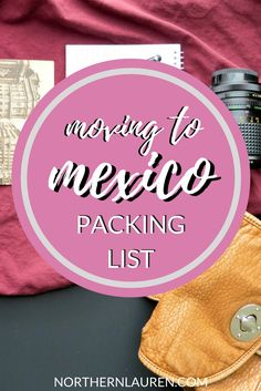 If you're planning to move to Mexico, or are in the midst of moving to Mexico, this is the what to bring and what to leave packing list you need.
