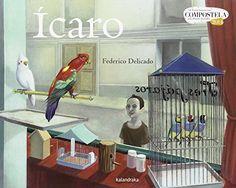 Ícaro. Federico Delicado. Kalandraka, 2014