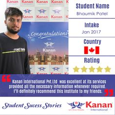 Bhaumik Patel our student has attained his student visa for Canada in the jan intake 2017! This is what he has to say about his time with @Kanan International