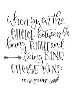 Choose Kind Hand Lettered Quote, Wall Art, Print 8x10 or 5x7 by LifeLoveandLettering on Etsy https://www.etsy.com/listing/476689402/choose-kind-hand-lettered-quote-wall-art