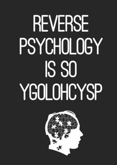 Reverse Psychology by Budi Satria Kwan lol would be funny in the waiting room to add a little humor to clients waiting. Psychology Questions, Psychology Humor, Psychology Degree, Psych Major, I Love To Laugh, Hilarious, Funny, I Laughed, Nerdy