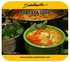 Tortilla Soup - #Wok Recipes   Excellent as a light meal or serve as an opening act! See more recipes at: http://recipes.saladmaster.com/  #vegan #Saladmaster #316Ti Titanium Stainless Steel