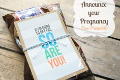 What a fun way to announcement a pregnancy! #freeprintable You owe me, @Lynsey Bettencourt.  I ate along side you through your whole pregnancy with Mas!  ;)