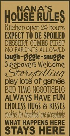 Nana's love their grandchildren | Nana's House Rules Wooden Primitive Sign by kshopa on Etsy