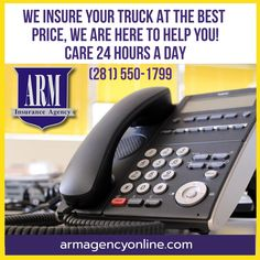 Our advisors will attend you whenever you need them Insurance Agency, Dump Trucks, Office Phone, Landline Phone, Houston, Arm, Garbage Truck