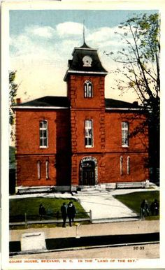 """Courthouse, Brevard NC, In the Land of the Sky,"" postcard image circa 1900-1915.  From the collections of the NC Museum of History  http://collections.ncdcr.gov/dcr/ProficioScript.aspx?IDCFile=DETAILS.IDC,TITLE=NEW%20SEARCH,URL=search.html,SPECIFIC=13737,DATABASE=WebTagSet635328012654967319,"