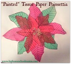"""Beautiful Christmas Tissue Paper """"Painted"""" Poinsettia Activity to with your children over the holidays! Christmas Activities, Christmas Crafts For Kids, Christmas Art, Holiday Crafts, Beautiful Christmas, Kindergarten Christmas, Painting For Kids, Art For Kids, Legend Of The Poinsettia"""