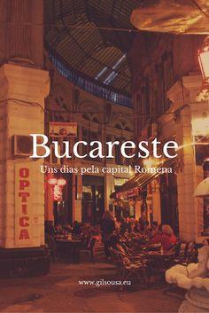 Uma curta passagem por #Bucareste #Roménia