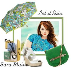 Let it Rain...Sara Blaine, created by denise-cosgrove on Polyvore