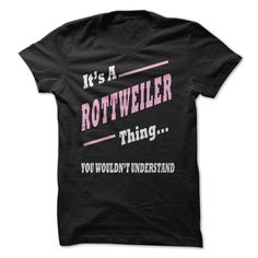 Its #Rottweiler Thing! Order HERE ==> https://www.sunfrog.com/LifeStyle/Its-Rottweiler-Thing.html?41088 Please tag & share with your friends who would love it  #xmasgifts #renegadelife #superbowl
