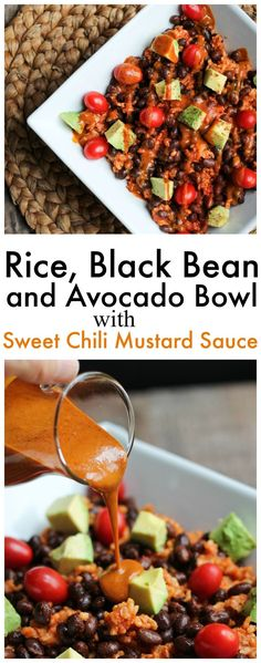 Rice, Black Bean and Avocado Bowl with Fat-Free 3 Ingredient Sweet Chili Mustard Sauce