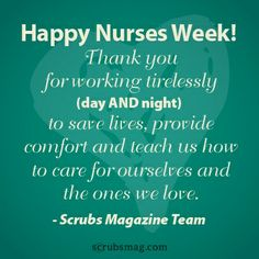 To my daughter and all the awesome nurses Happy Nurses week! We are truly grateful for all you do. Nurses Week Quotes, Happy Nurses Week, Nurse Quotes, Nurse Sayings, Funny Quotes, Nursing Profession, Icu Nursing, Pediatric Nursing, Funny Nursing