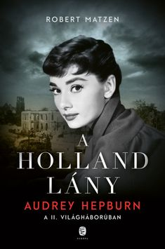 Robert Matzen: A holland lány Audrey Hepburn, Anne Frank, Hollywood, Movie Posters, Movies, 2016 Movies, Film Poster, Films, Popcorn Posters