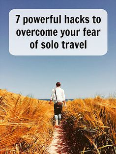 Learn these 7 powerful hacks to overcome your fear of solo travel. Follow your travel dreams and beat your fears. Click to read or pin for latter. Ann K Addley travel blog