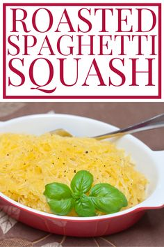This easy oven roasted spaghetti squash makes pasta-like strands that make for a perfect and versatile healthy winter vegetable side dish.