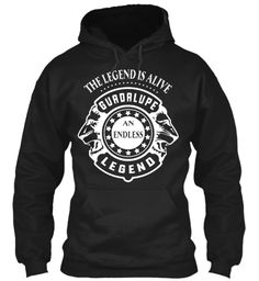 Guadalupe Legend, Guadalupe T Shirt!!! Black Sweatshirt Front