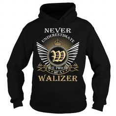 Never Underestimate The Power of a WALIZER - Last Name, Surname T-Shirt #name #tshirts #WALIZER #gift #ideas #Popular #Everything #Videos #Shop #Animals #pets #Architecture #Art #Cars #motorcycles #Celebrities #DIY #crafts #Design #Education #Entertainment #Food #drink #Gardening #Geek #Hair #beauty #Health #fitness #History #Holidays #events #Home decor #Humor #Illustrations #posters #Kids #parenting #Men #Outdoors #Photography #Products #Quotes #Science #nature #Sports #Tattoos #Technology…