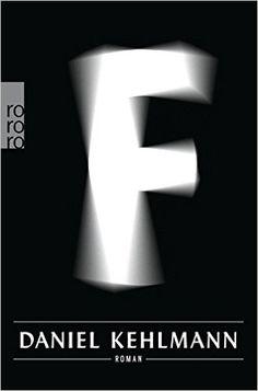 F: Amazon.de: Daniel Kehlmann: Bücher