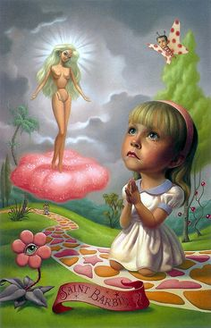 St. Barbie by Mark Ryden--People might frown on this, but they have no idea how this is such a problem or dream of how they've contributed to it continuing..I will get off my feminist soapbox now..