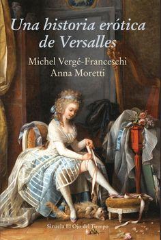 Literata y buscona: la musa de Versalles que se acostó con más de 5.000 nobles