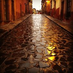 The streets of San Miguel after a rain - glittering beauty.