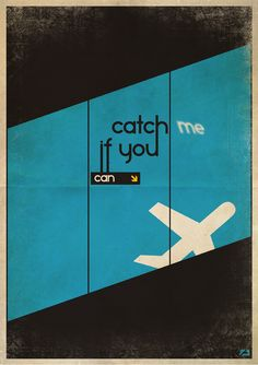 Catch Me If You Can minimalist movie poster by Zoli Best Movie Posters, Minimal Movie Posters, Minimal Poster, Film Posters, Poster S, Movie Poster Art, Poster Prints, Tumblr Wallpaper, Poster Minimalista