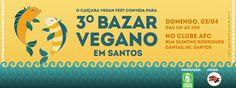Santos: 3° Bazar Vegano em Santos - Caiçara Vegan Fest  3 de abril de 2016   #veganismo  #eventovegano  #govegan #veganismoBrasil  #veganismobr #sustentabilidade #semcrueldade  #saudável #zeroleite #zerolactose #aplv #semlactose #proteínadoleite #intolerâncialactose #maeeaplv #maedeaplv #mamaeeaplv #dietaaplv #freelactose #nolactose #lactosenao #lactosenão #lactosezero #intolerantesalactose  #Santos